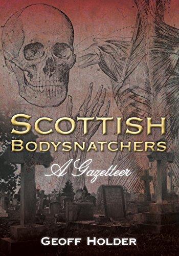 Scottish Bodysntachers: A Gazetteer by Geoff Holder