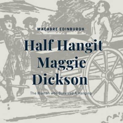 The Tale of Half Hangit Maggie Dickson